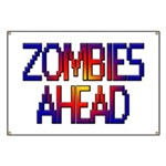 Zombies Ahead Banner