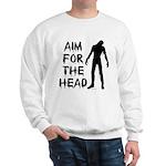 Aim For The Head Zombie Sweatshirt