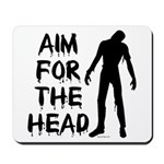 Aim For The Head Zombie Mousepad