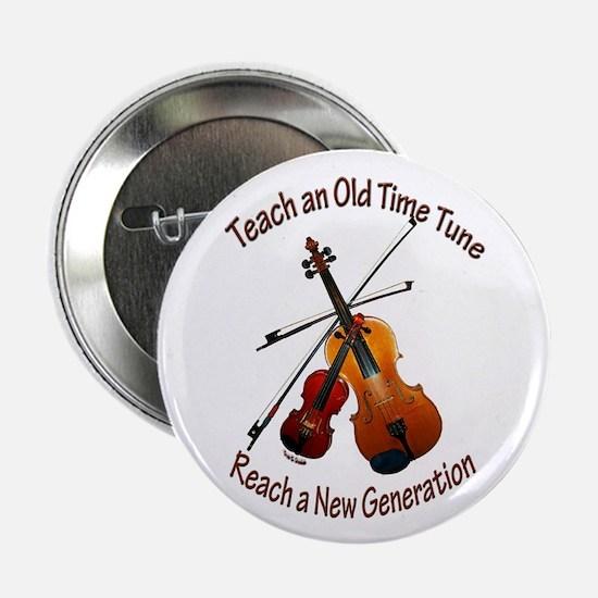 "Teach Old Time 2.25"" Button"