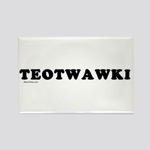 TEOTWAWKI Rectangle Magnet