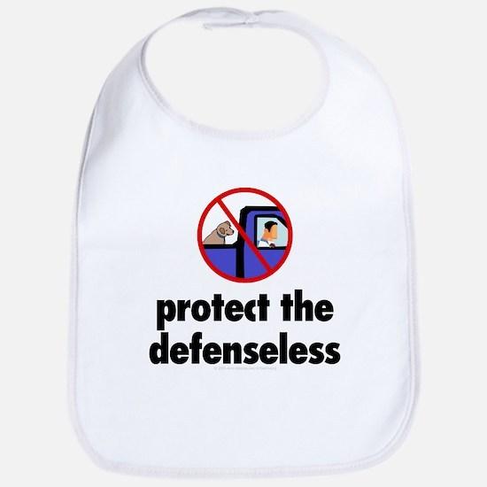 Protect the defenseless. Bib