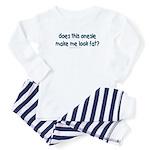 does this Baby Pajamas make me look fat Baby Pajam