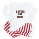 Buyers are Liars Baby Pajamas