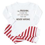 Russians Never Wrong! Baby Pajamas