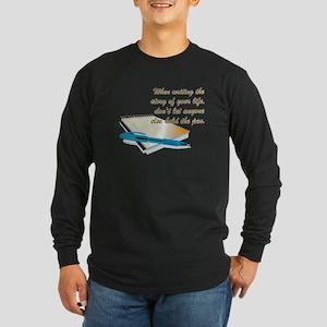 WHEN WRITING... Long Sleeve T-Shirt