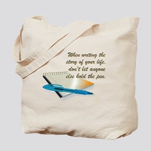 WHEN WRITING... Tote Bag