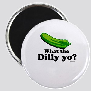 What the Dilly yo? Magnet
