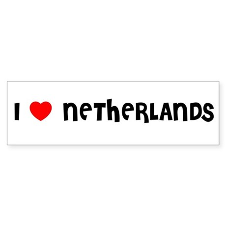 I LOVE NETHERLANDS Bumper Sticker