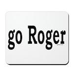go Roger Mousepad