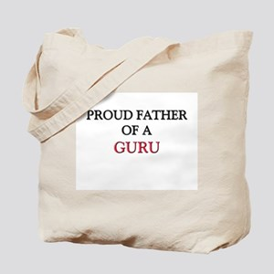 Proud Father Of A GURU Tote Bag
