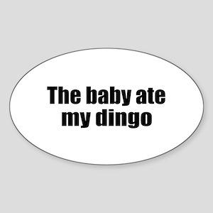 Baby Ate My Dingo Oval Sticker