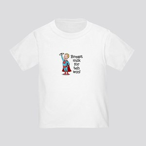 Breastmilk for teh Win! Toddler T-Shirt