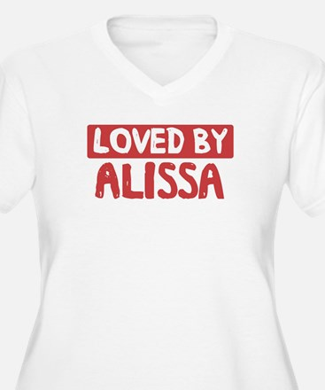 Loved by Alissa T-Shirt