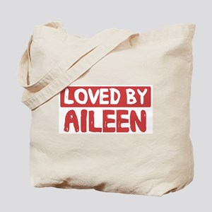 Loved by Aileen Tote Bag
