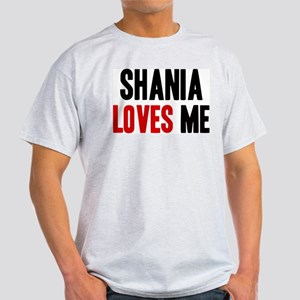 Shania loves me Light T-Shirt