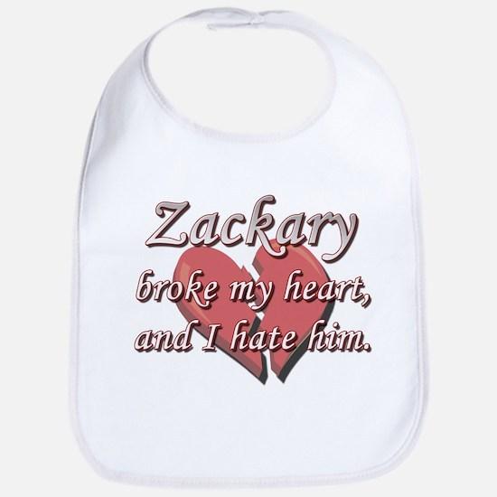 Zackary broke my heart and I hate him Bib
