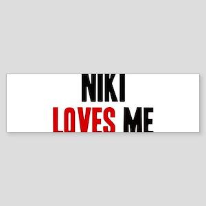 Niki loves me Bumper Sticker