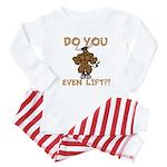 Do You Even Lift? Bull Baby Pajamas