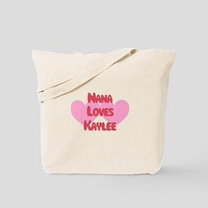 Nana Loves Kaylee Tote Bag