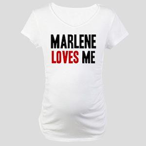 Marlene loves me Maternity T-Shirt