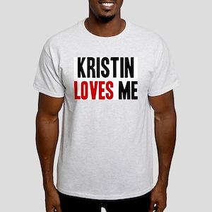 Kristin loves me Light T-Shirt