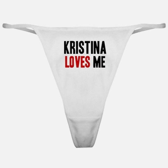 Kristina loves me Classic Thong