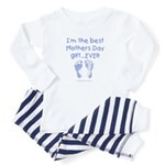 best Mothers Day gift ever (boy) Baby Pajamas