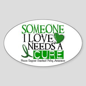 Needs A Cure CEREBRAL PALSY Oval Sticker