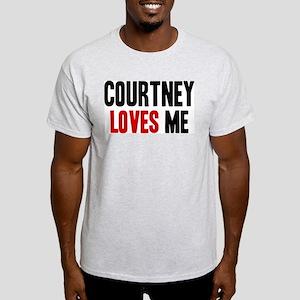Courtney loves me Light T-Shirt