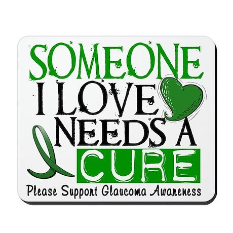 Needs A Cure GLAUCOMA Mousepad