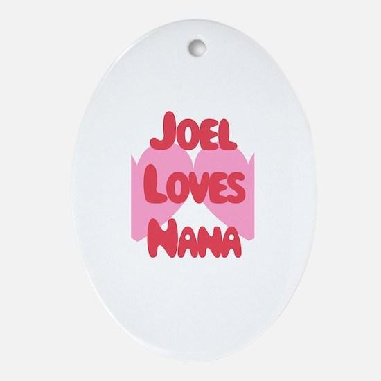 Joel Loves Nana Oval Ornament