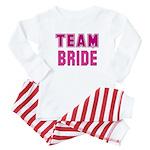 Team Bride Baby Pajamas