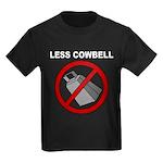 Less Cowbell Kids Dark T-Shirt