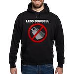 Less Cowbell Hoodie (dark)