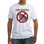 Less Cowbell Fitted T-Shirt