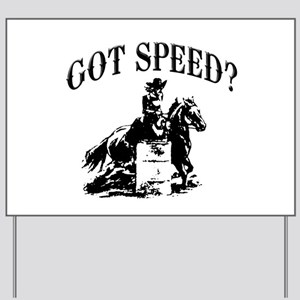 Got speed? Yard Sign