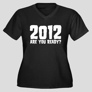 2012 Are You Ready? Women's Plus Size V-Neck Dark