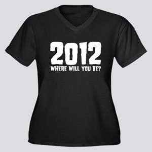 2012 Where Will You Be? Women's Plus Size V-Neck D