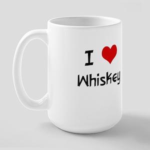I LOVE WHISKEY Large Mug