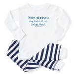 Mom's an Intactivist Baby Pajamas