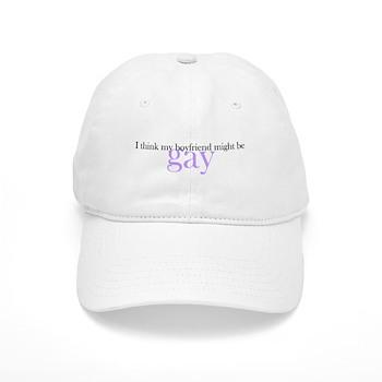 Boyfriend Might be Gay Cap