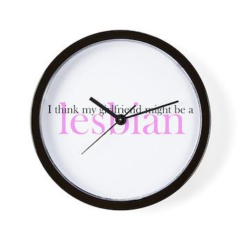 Girlfriend Might Be a Lesbian Wall Clock