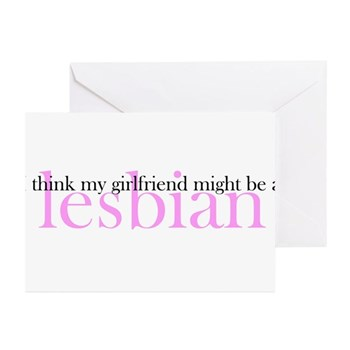 Girlfriend Might Be a Lesbian Greeting Cards (20 p