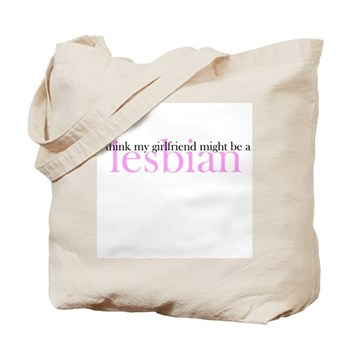 Girlfriend Might Be a Lesbian Tote Bag