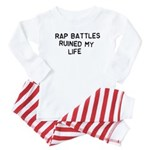 Rap Battles Ruined My Life Baby Pajamas