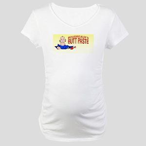 Butt Paste Maternity T-Shirt