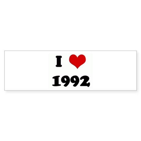 I Love 1992 Bumper Sticker