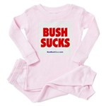 """""""Bush Sucks"""" Baby Pajamas"""