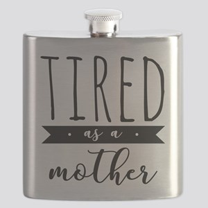 Tired as a Mother Flask